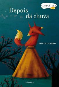 Depois da chuva, Kalandraka, Deus Me Livro, Miguel Cerro