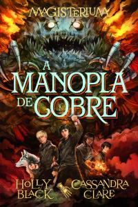 A Manopla de Cobre, Holly Black, Planeta, Cassandra Clare