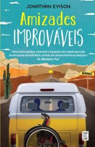 Amizades Improváveis, Topseller, Jonathan Evison, Deus Me Livro