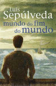 Mundo do Fim do Mundo, Porto Editora, Luís Sepúlveda, Deus Me Livro