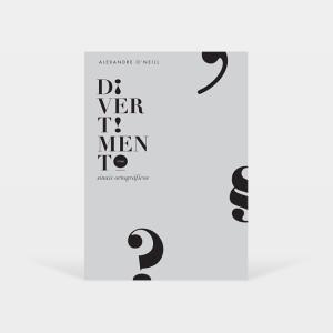 Divertimento com sinais ortográficos, bruáa, Alexandre O'Neill, Sebastião Rodrigues, Deus Me Livro