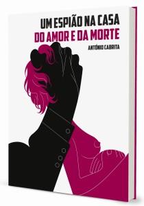 Arranha-Céus, Um Espião na Casa do Amor e da Morte, António Cabrita, Deus Me Livro