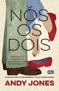 Andy Jones, Suma de Letras, Nós os dois, Deus Me Livro