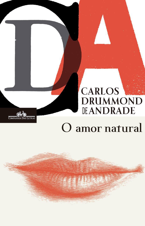 O Amor Natural Carlos Drummond De Andrade Deusmelivro