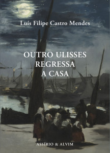 Outro Ulisses regressa a casa, Luis Filipe Castro Mendes, Assírio & Alvim, Deus Me Livro