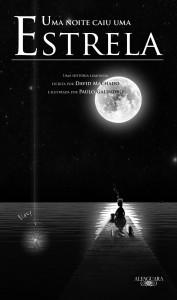 Uma noite caiu uma estrela, David Machado, Alfaguara, Paulo Galindro, Deus Me Livro