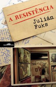A Resistência,Julián Fuks,Correntes d`Escritas 2016,Correntes d`Escritas,Companhia das Letras,Deus Me Livro