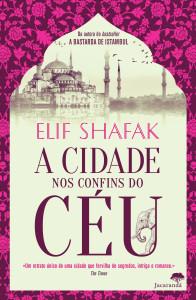 A Cidade nos Confins do Céu, Jacarandá, Elif Shafak, Deus Me Livro