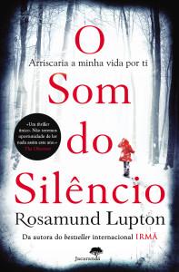 O Som do Silêncio, Jacarandá, Rosamund Lupton, Deus Me Livro