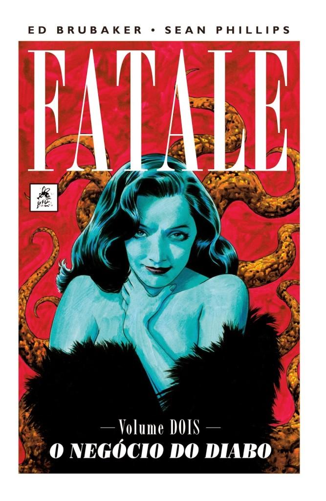 Fatale, G. Floy, Ed Brubaker, Sean Phillips, Deus Me Livro