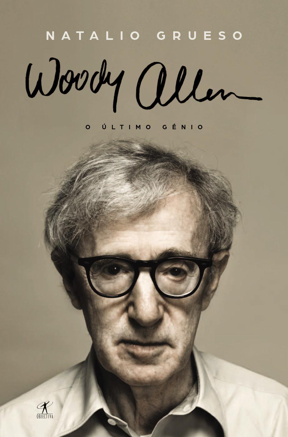 Woody Allen U2013 O Último Génio, Objectiva, Natalio Grueso, Deus Me Livro Part 54