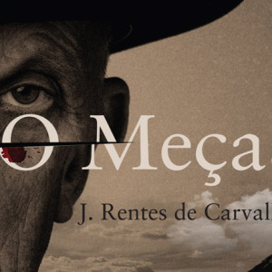 O Meças, Quetzal, J. Rentes de Carvalho, Deus Me Livro