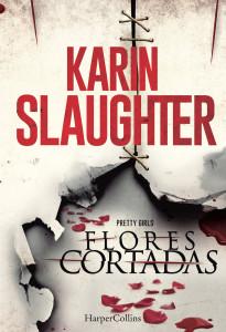 Flores Cortadas, HarperCollins,Karin Slaughter, Deus Me Livro