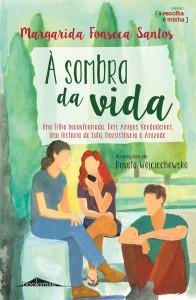 À sombra da vida, Booksmile, Margarida Fonseca Santos, Deus Me Livro