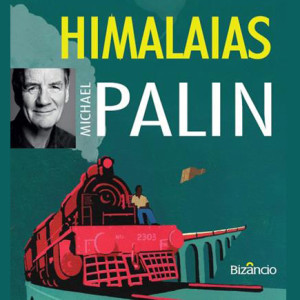 Himalaias, Michael Palin, Bizâncio, Deus Me Livro