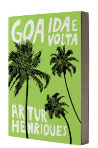Goa Ida e Volta, Abysmo, Deus Me Livro, Artur Henriques