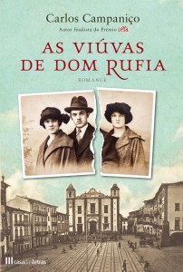 As Viúvas de Dom Rufia, Casa das Letras, Carlos Campaniço, Deus Me Livro