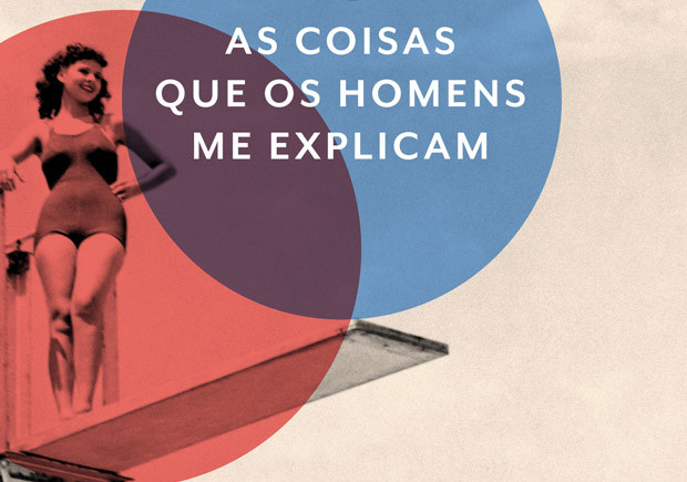 As coisas que os homens me explicam, Quetzal, Deus Me Livro, Rebecca Solnit