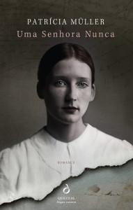 Uma Senhora Nunca, Quetzal Patrícia Müller, Deus Me Livro