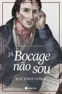 Já Bocage não sou, José Jorge Letria, Marcador,Guerra & Paz,