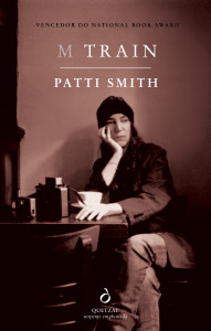 M Train, Quetzal, Deus Me Livro, Patti Smith