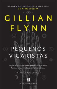 Pequenos Vigaristas, Gillian Flynn, Bertrand, Deus Me Livro