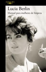 Manual Para Mulheres de Limpeza, Alfaguara, Deus Me Livro, Lucia Berlin