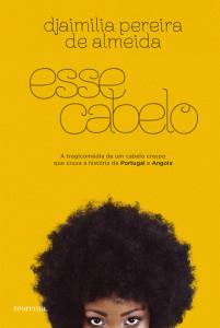 Esse Cabelo, Teorema, Deus Me Livro, Djaimilia Pereira de Almeida