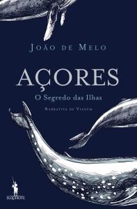 Açores, Dom Quixote, Deus Me Livro, João de Melo