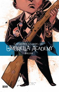 The Umbrella Academy, The Umbrella Academy: Dallas, Gerard Way, Gabriel Bá, Dave Stewart