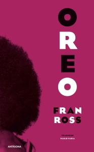 Oreo, Antígona, Deus Me Livro, Fran Ross