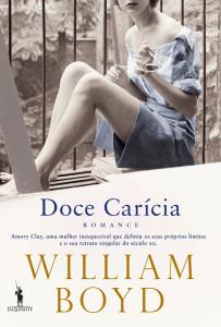 Doce Carícia, Dom QUixote, Deus Me Livro, William Boyd