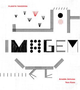 Imagem, Planeta Tangerina, Deus Me Livro, Arnaldo Antunes, Yara Kono