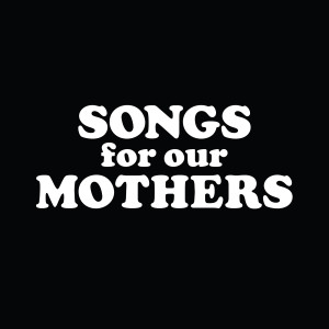 songs-for-our-mothers_capa