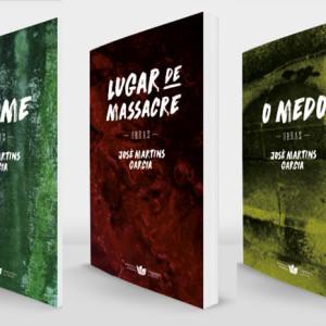 A Fome, Lugar de Massacre, O Medo, Companhia das Ilhas, Deus Me Livro, José Martins Garcia