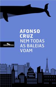 Nem todas as baleias voam, Afonso Cruz, Companhia das Letras, Deus Me Livro