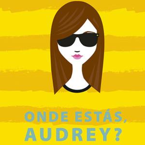 Porto Editora, Deus Me Livro, Onde estás Audrey?', Sophie Kinsella