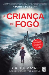 A Criança de Fogo, Topseller, Deus Me Livro, S. K. Tremayne
