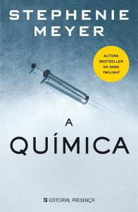A Química, Presença, Deus Me Livro, Stephenie Meyer