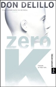 Zero K, Sextante, Deus Me Livro, Don Delillo