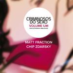 Criminosos do Sexo, Matt Fraction, Chip Zdarsky, Deus Me Livro, Devir