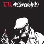 Eu Assassino, Antonio Altarriba, Deus Me Livro, Arte de Autor