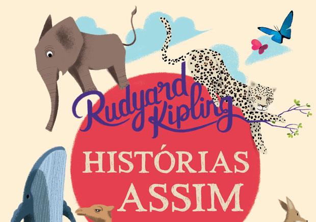 Histórias Assim, Rudyard Kipling, Deus Me Livro, Círculo de Leitores