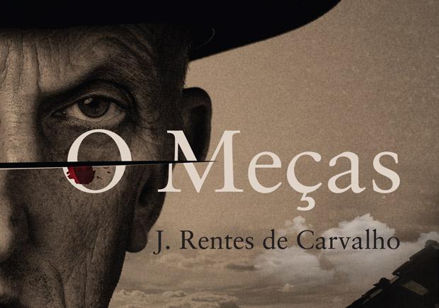 O Meças, J. Rentes de Carvalho, Deus Me Livro, Quetzal