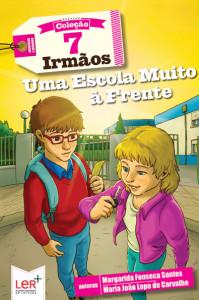 Uma Escola Muito à Frente, Margarida Fonseca Santos, Deus Me Livro, Oficina do Livro, Maria João Lopo de Carvalho