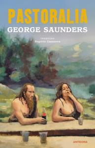 Pastoralia, Deus Me Livro, Antígona, George Saunders