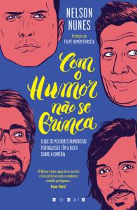 Com o Humor Não Se Brinca, Vogais, Deus Me Livro, Nelson Nunes