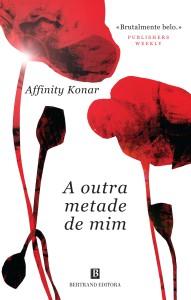 A outra metade de mim, Bertrand Editora, Deus Me Livro, Affinity Konar