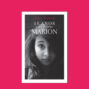 Passatempo,Bertrand Editora,Nora Fraisse,13 Anos Para Sempre Marion