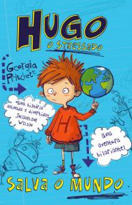 Hugo o Stressado, Salva o Mundo, Deus Me Livro, Gailivro, Contra o Pirata, Georgia Pritchett